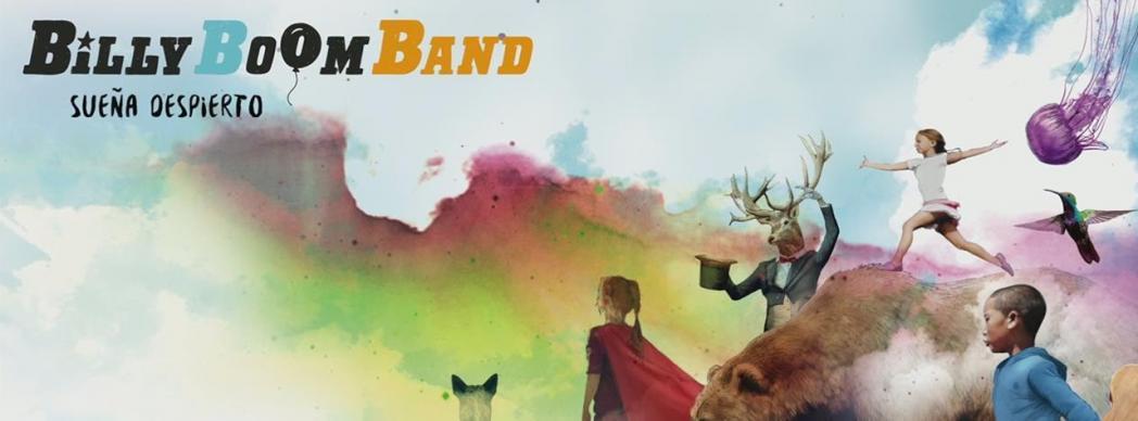 """Billy Boom Band presenta """"Sueña Despierto"""""""