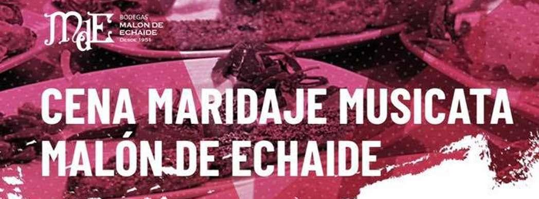 Cena Maridaje Malón de Echaide