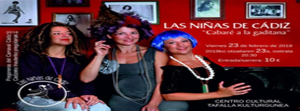 """Las Niñas de Cádiz: """"Cabaré a la gaditana"""""""