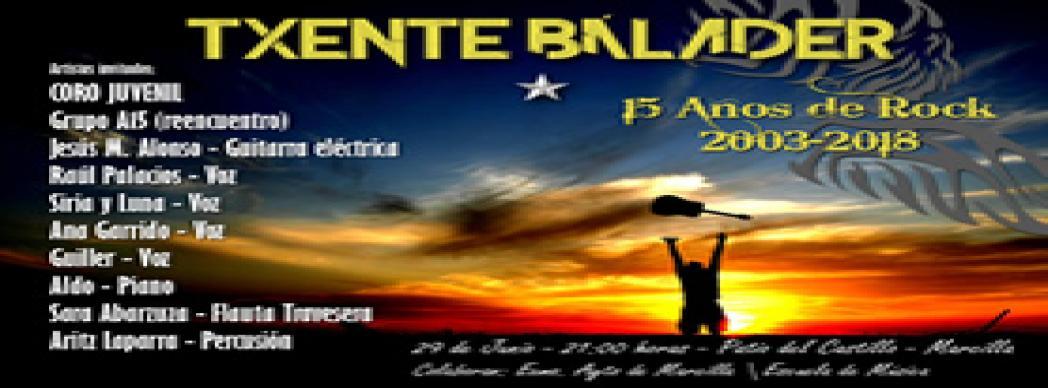 """Txente Bálader presenta: """"15 años de Rock"""""""