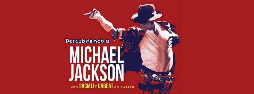 Descubriendo a Michael Jackson