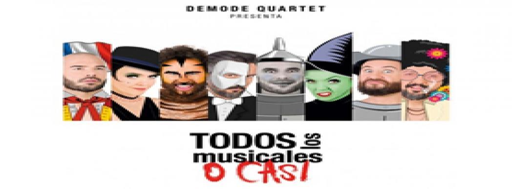 """Demode Quartet presenta: """"Todos los musicales o casi"""""""