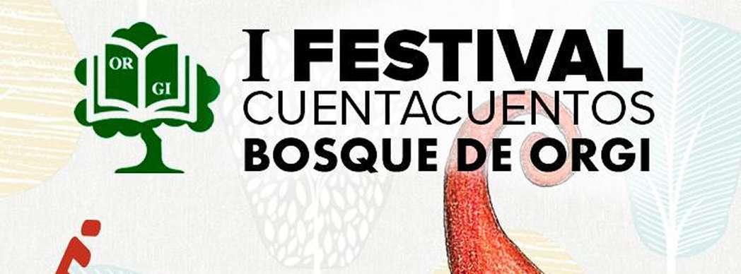 I Festival de Cuentacuentos en el Bosque de Orgi