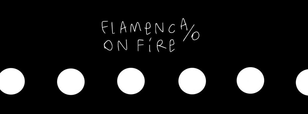 Festival Flamenco On Fire 2018