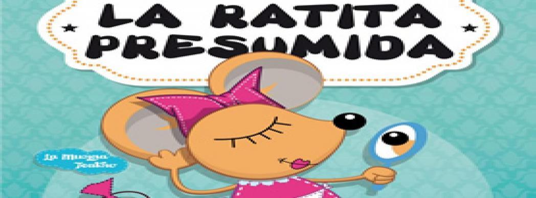 """Espectáculo musical: """"La Ratita Presumida"""""""