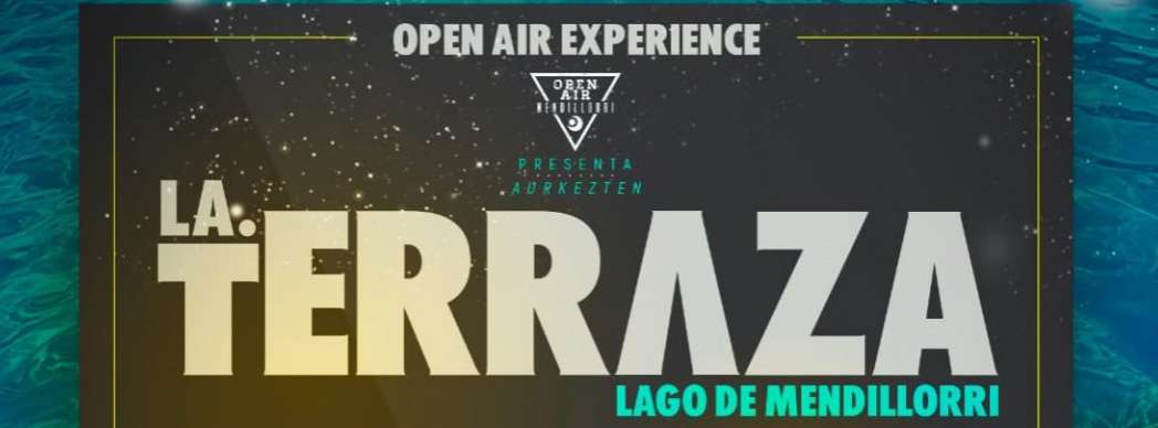 La terraza. Open Air Experience