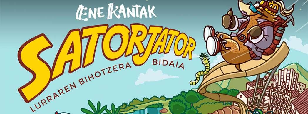 """Ene Kantak presenta: """"Satorjator"""""""