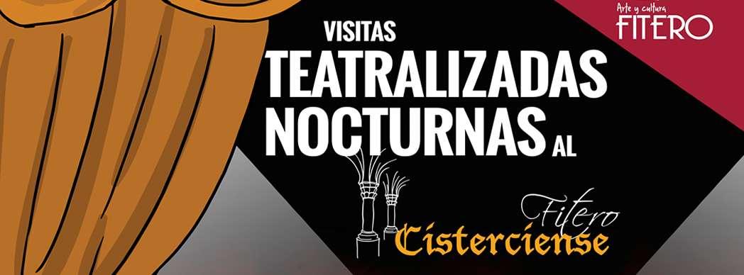 Visitas teatralizadas nocturnas al Fitero Cisterciense