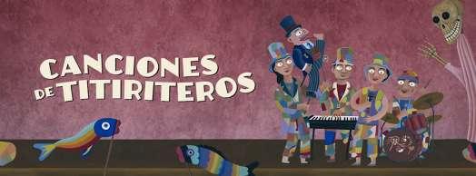 Canciones de Titiriteros