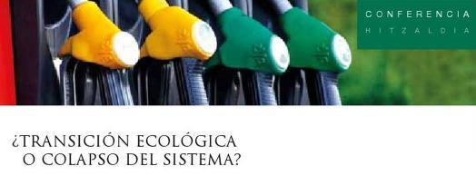 Transición ecológica o colapso del sistema