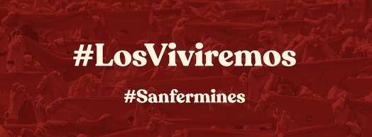 En cuanto podamos…#LosViviremos #Sanfermines