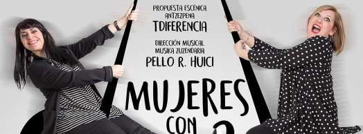 "Comedia musical: ""Mujeres con dos bemoles"""